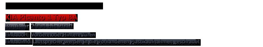 04-11 HIFONICS 13cm Koax Front//Heck Auto Lautsprecher für KIA Picanto 1 BA
